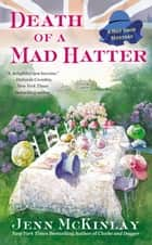 Death of a Mad Hatter ebook by Jenn McKinlay