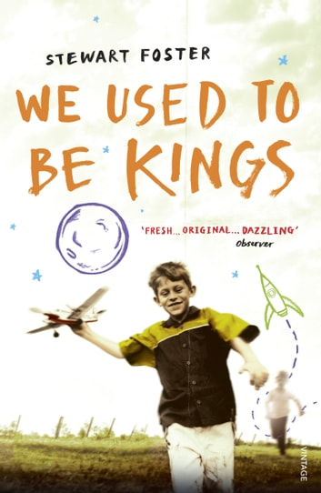 We Used to Be Kings ebook by Stewart Foster
