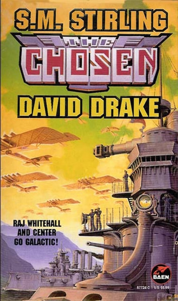 The Chosen ebook by S. M. Stirling,David Drake