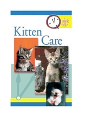Quick & Easy Kitten Care ebook by Pet Experts at TFH