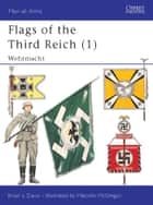 Flags of the Third Reich (1) - Wehrmacht ebook by Brian L Davis, Malcolm McGregor