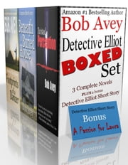 Detective Elliot Boxed Set ebook by Bob Avey