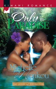Only in Paradise ebook by Michelle Monkou