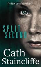 Split Second eBook by Cath Staincliffe
