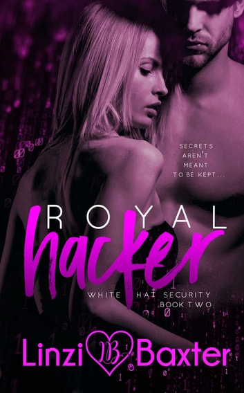 Royal Hacker ebook by Linzi Baxter