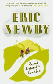 Round Ireland in Low Gear ebook by Eric Newby