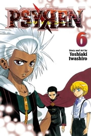 Psyren, Vol. 6 - Flame ebook by Toshiaki Iwashiro