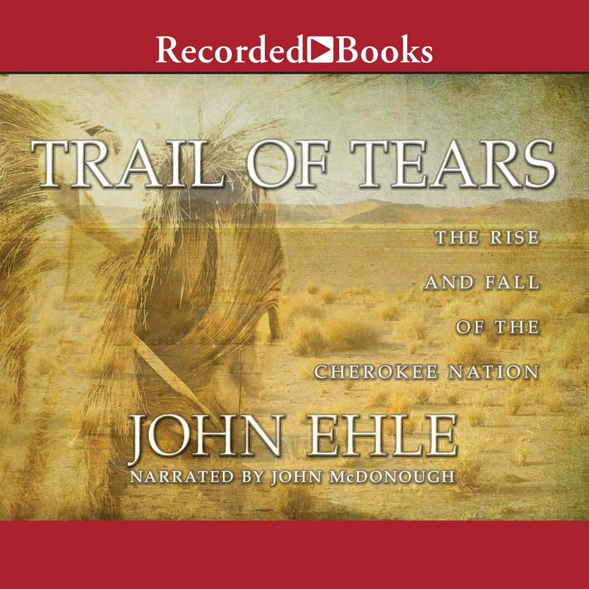 trail of tears audiobook by john ehle - 9781461810247 | rakuten kobo