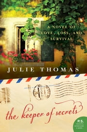 The Keeper of Secrets - A Novel ebook by Julie Thomas