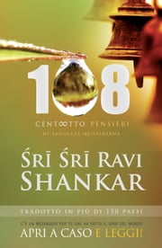 108 pensieri di saggezza quotidiana ebook by Ravi Shankar