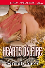 Hearts on Fire ebook by Serenity Snow
