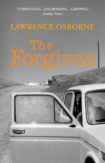 The Forgiven ebook by Lawrence Osborne