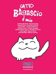 Gatto Bagascio è mio ebook by Kobo.Web.Store.Products.Fields.ContributorFieldViewModel