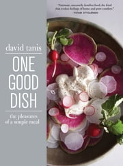 One Good Dish ebook by David Tanis