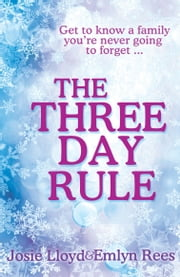 The Three Day Rule ebook by Emlyn Rees,Josie Lloyd