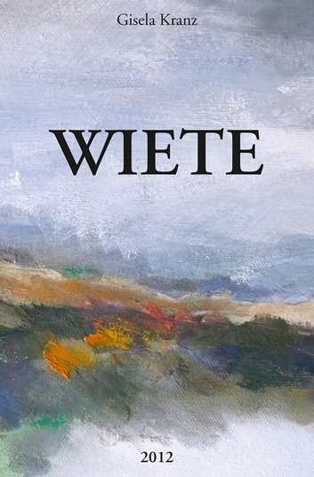 WIETE ebook by Gisela Kranz
