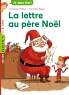 La lettre au père Noël ebook by Christine Palluy, Thomas Baas