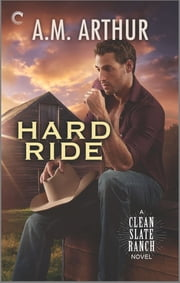 Hard Ride ebook by A.M. Arthur