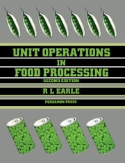Unit Operations in Food Processing ebook by Earle, R. L.