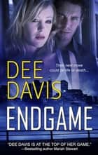 Endgame ebook by Dee Davis