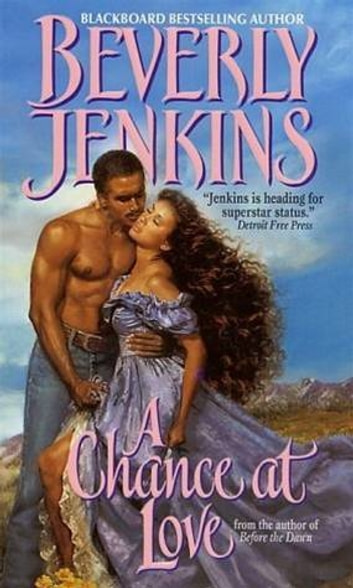 A Chance at Love ebook by Beverly Jenkins
