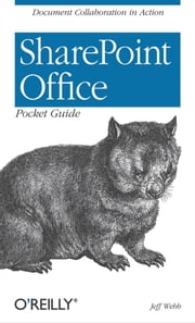 SharePoint Office Pocket Guide ebook by Jeff Webb