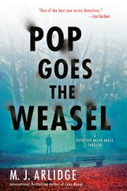 Pop Goes the Weasel ebook by M. J. Arlidge