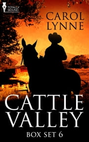 Cattle Valley Box Set 6 ebook by Carol Lynne
