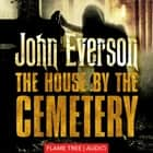 House by the Cemetery, The audiobook by