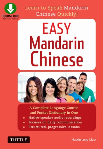 Easy mandarin chinese ebook by haohsiang liao phd 9781462918775 easy mandarin chinese learn to speak mandarin chinese quickly downloadable audio included fandeluxe Choice Image