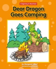 Dear Dragon Goes Camping ebook by Margaret Hillert