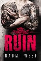 Ruin (Book 2) - Butchers MC, #2 ebook by Naomi West