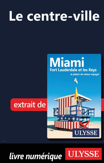 Miami - Le centre-ville ebook by Alain Legault