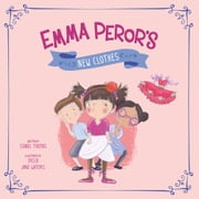 Emma Peror's New Clothes ebook by Isabel Thomas,Erica-Jane Waters