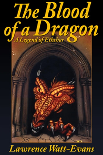 The Blood of a Dragon eBook by Lawrence Watt-Evans Lawrence Lawrence ... dadb4529f5d