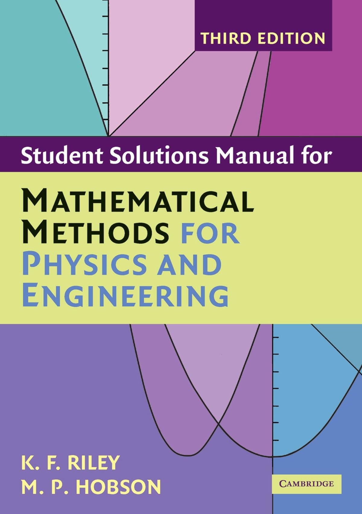 Student Solution Manual for Mathematical Methods for Physics and  Engineering Third Edition eBook by K. F. Riley - 9781107485204 | Rakuten  Kobo