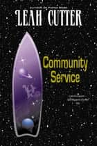 Community Service ebook by
