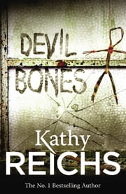Devil Bones - (Temperance Brennan 11) ebook by Kathy Reichs
