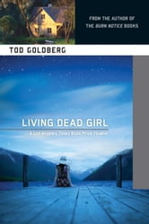 Living Dead Girl ebook by Tod Goldberg
