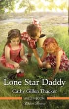 Lone Star Daddy ebook by Cathy Gillen Thacker
