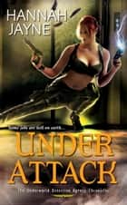 Under Attack eBook par Hannah Jayne