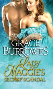 Lady Maggie's Secret Scandal eBook by Grace Burrowes