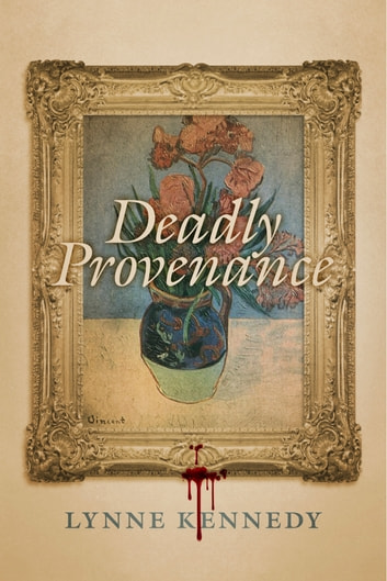 Deadly Provenance ebook by Lynne Kennedy