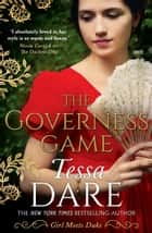 The Governess Game ebook by Tessa Dare