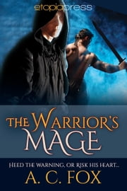 The Warrior's Mage ebook by A. C. Fox