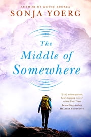 The Middle of Somewhere ebook by Sonja Yoerg