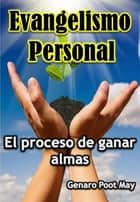 Evangelismo Personal ebook by Genaro Poot May