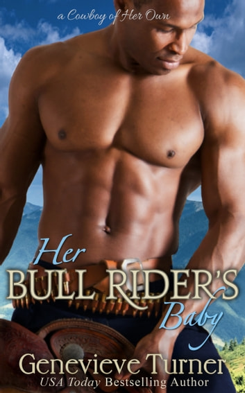 Her Bull Rider's Baby ebook by Genevieve Turner