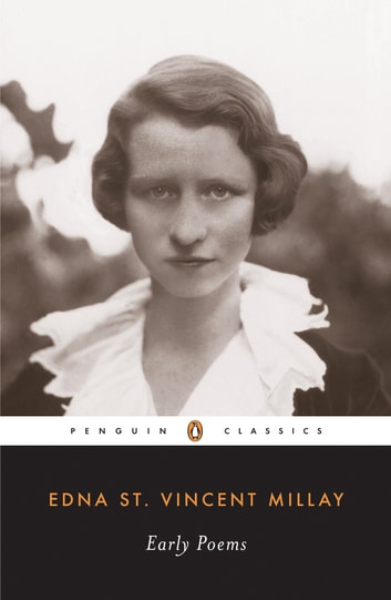 Early Poems ebook by Edna St. Vincent Millay