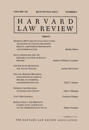 Harvard Law Review: Volume 130, Number 9 - Bicentennial Issue 2017 ebook by Harvard Law Review